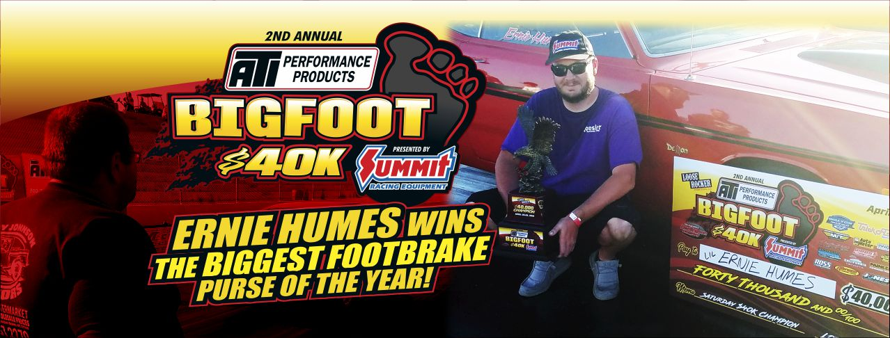 HUMES WIN ATI BIGFOOT $40K presented by SUMMIT